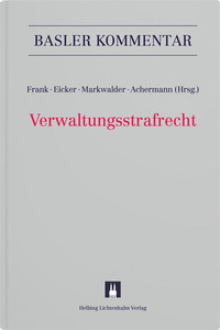 Basler Kommentar zum Verwaltungsstrafrecht